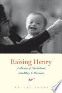Raising Henry