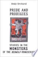 Pride and Prodigies The Changing Range Of Anglo Saxon Attitudes