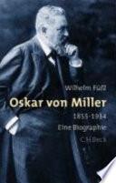 Oskar von Miller 1855-1934
