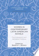Women in Contemporary Latin American Novels And Contemporary Literature Focusing On Latin America And