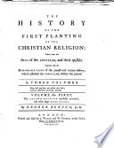 The History Of The First Planting Of The Christian Religion