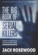 The Big Book Of Serial Killers Volume 2