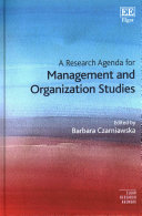 A Research Agenda for Management and Organization