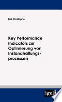 Key Performance Indicators zur Optimierung von Instandhaltungsprozessen