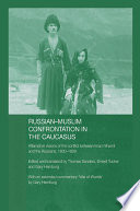 Russian-Muslim Confrontation In The Caucasus : swords by al-qarakhi and a new translation for...