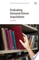 Evaluating Demand Driven Acquisitions