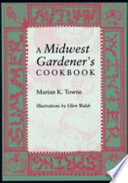 A Midwest Gardener s Cookbook