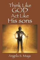 Think Like God ACT Like His Sons