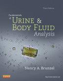 Fundamentals of Urine and Body Fluid Analysis - E-Book Book