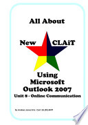 All About New CLAiT Using Microsoft Outlook 2007   Unit 8