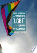Lesbian  Gay  Bisexual and Trans People  LGBT  and the Criminal Justice System