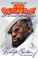 Brothas Be  Yo Like George  Ain t That Funkin  Kinda Hard on You