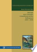 Beiträge zum Göttinger Umwelthistorischen Kolloquium 2004 - 2006