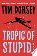 Tropic of Stupid Book PDF