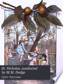 St  Nicholas  conducted by M M  Dodge