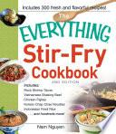 The Everything Stir Fry Cookbook