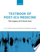 Textbook Of Post Icu Medicine The Legacy Of Critical Care