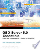 Os X Server 5 0 Essentials Apple Pro Training Series