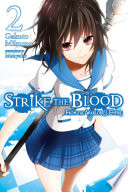 Strike the Blood  Vol  2  light novel