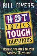 Hot Topics  Tough Questions