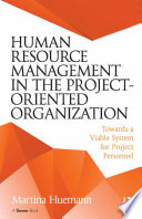 Human Resource Management in the Project Oriented Organization