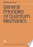General Principles of Quantum Mechanics
