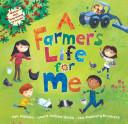 A Farmer s Life for Me