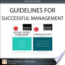 Successful Management Guidelines (Collection) : author's practical and distilled knowledge on a...