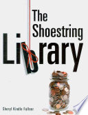 The Shoestring Library