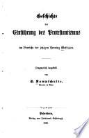 Geschichte der Einführung des Protestantismus im Bereiche der jetzigen Provinz Westfalen