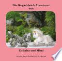 Die Wegschleich-Abenteuer von Endaira und Mimi