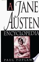 A Jane Austen Encyclopedia