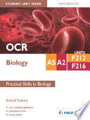 OCR AS A2 Biology Student Unit Guide New Edition  Units F213   F216 Practical Skills in Biology