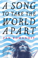 A Song to Take the World Apart Book PDF
