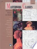 Masterwork Classics  Level 6