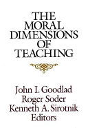 The Moral Dimensions of Teaching Policy And Philosophy