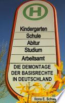 Die Demontage der Basisrechte in Deutschland