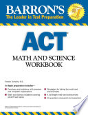 Barron s ACT Math and Science Workbook