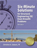Six Minute Solutions for Structural Engineering  Se  Exam Breadth Problems