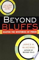 Beyond Bluffs