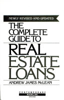 The Complete Guide to Real Estate Loans