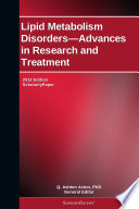 Lipid Metabolism Disorders Advances In Research And Treatment 2012 Edition