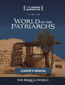 World of the Patriarchs Leader's Manual
