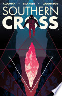 Southern Cross Vol. 2 : as a detective behind on...
