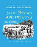Saint Brigid and the Cows Who Gave Up A Privileged Life