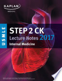USMLE Step 2 CK Lecture Notes 2017  Internal Medicine