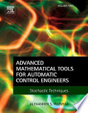 Advanced Mathematical Tools for Automatic Control Engineers  Volume 2