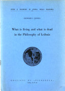 What is living and what is dead in the philosophy of Leibniz