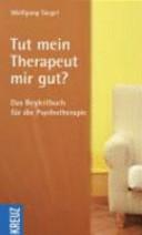 Tut mein Therapeut mir gut?