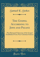 The Gospel According to Jews and Pagans